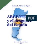 ARGENTINA Y EL DESGUACE DEL ESTADO-Enrique F. Widmann-Miguel (2015)