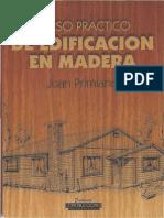 Curso Practico de Edificacion en Madera Juan Primiano.pdf