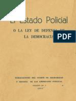 El Estado Policial o La Ley de Defensa de La Democracia