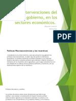 Intervenciones Gobierno en Los Sectores Económicos