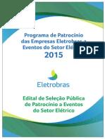 Edital Programa de Patrocinio Das Empresas Eletrobras a Eventos Do Setor Elétrico 2015
