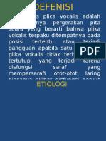 Paralisis Plica Vocalis