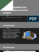 Sistem Komputer Xi Sistem Input-proses-output