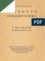 Estatutos de la Juventud Conservadora y declaración fundamental.