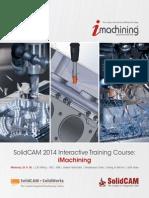 SolidCAM 2014 IMachining Training Course