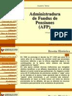 Administradora de Fondos de Pensiones (AFP)