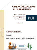 La Comercialización y El Marketing
