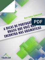6 Dicas de Portugues Que Voce Nao Encontra Nas Gramaticas