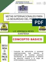 Metas Internacionales Para La Seguridad Del Paciente Veronica Reyes