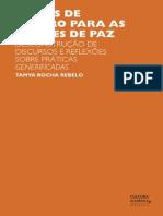 LENTES DE GÊNERO PARA AS MISSÕES DE PAZ DESCONSTRUÇÃO DE DISCURSOS E REFLEXÕES SOBRE PRÁTICAS GENERIFICADAS