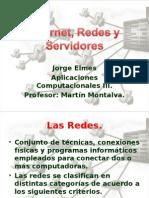Internet, Redes y Servidores