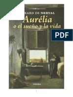 Aurelia o El Sueno y La Vida - Gerard de Nerval
