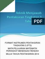 Teknik Menjawab PT3 2015
