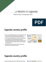 Case - Charles Martin in Uganda