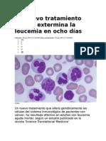 Un Nuevo Tratamiento Celular Extermina La Leucemia en Ocho Días