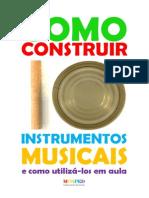 Como Construir Instrumentos em casa