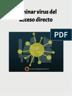 """Elimina el """"virus del acceso directo"""""""