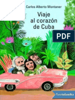 Viaje Al Corazon de Cuba - Carlos Alberto Montaner
