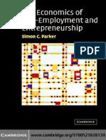 The Economics of Self-Employment and Entrepreneurship, 2004, Parker