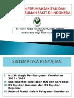 Paparan Kebijakan Perumahsakitan Dan Akreditasi RS Di Indonesia