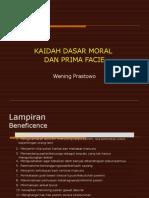 Kaidah Dasar Moral Dan Prima Facie