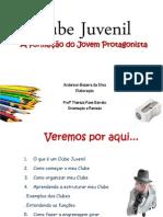 Clube Juvenil - A formação do Jovem Protagonista