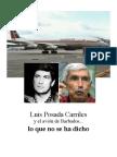 Luis Posada Carriles Lo Que No Les Dicen
