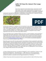 Consigli Trucchi Conflict Of Clans Per Aiutarvi The Lungo Con I Vostri Giochi Online