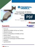 Caracterização de Matérias Primas Aplicadas à Material de Fricção