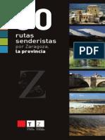 30 RUTAS SENDERISTAS POR LA PROVINCIA DE ZARAGOZA (ARAGÓN, ESPAÑA)