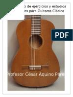 Compendio de Estudios Progresivos y Repertorio Para Guitarra