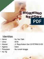 Morning report