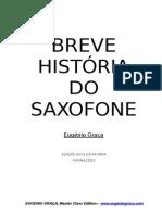 Breve Historia do Saxofone - Eugénio Graça