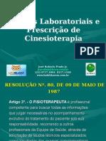 Exames Laboratoriais e Prescrição de Cinesioterapia