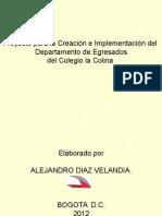 Proyecto de Creacion e Implementacion Departamento de Egresados Del Colegio La Colina (1)