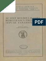 Nicolae Iorga - Au Fost Moldova Și Ţara Românească Provincii Supuse Fanarioților