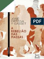 José Ortega Y Gasset - A Rebelião Das Massas