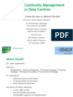 Business Continuity Management for Data Centres Robert M Cachia 13-10-2009 Release