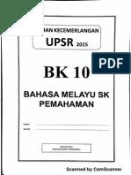 Ujian Percubaan UPSR 2015 - Terengganu - BM Pemahaman - OTI 3 - BK10