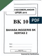 Ujian Percubaan UPSR 2015 - Terengganu - BI Kertas 2 - OTI 3 - BK10