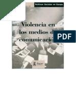 La Violencia en Los Medios de Comunicacion Politicas Sociales en Europa Edicion 1935