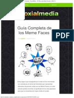 Guía Completa de los Meme Faces _ Noticias de Redes Sociales – SoxialMedia –.pdf