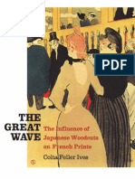 The Great Wave the Influence of Japanese Woodcuts on French Prints