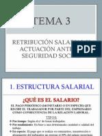 TEMA 3 Retribución Salarial y Actuación Ante La Seguridad Social