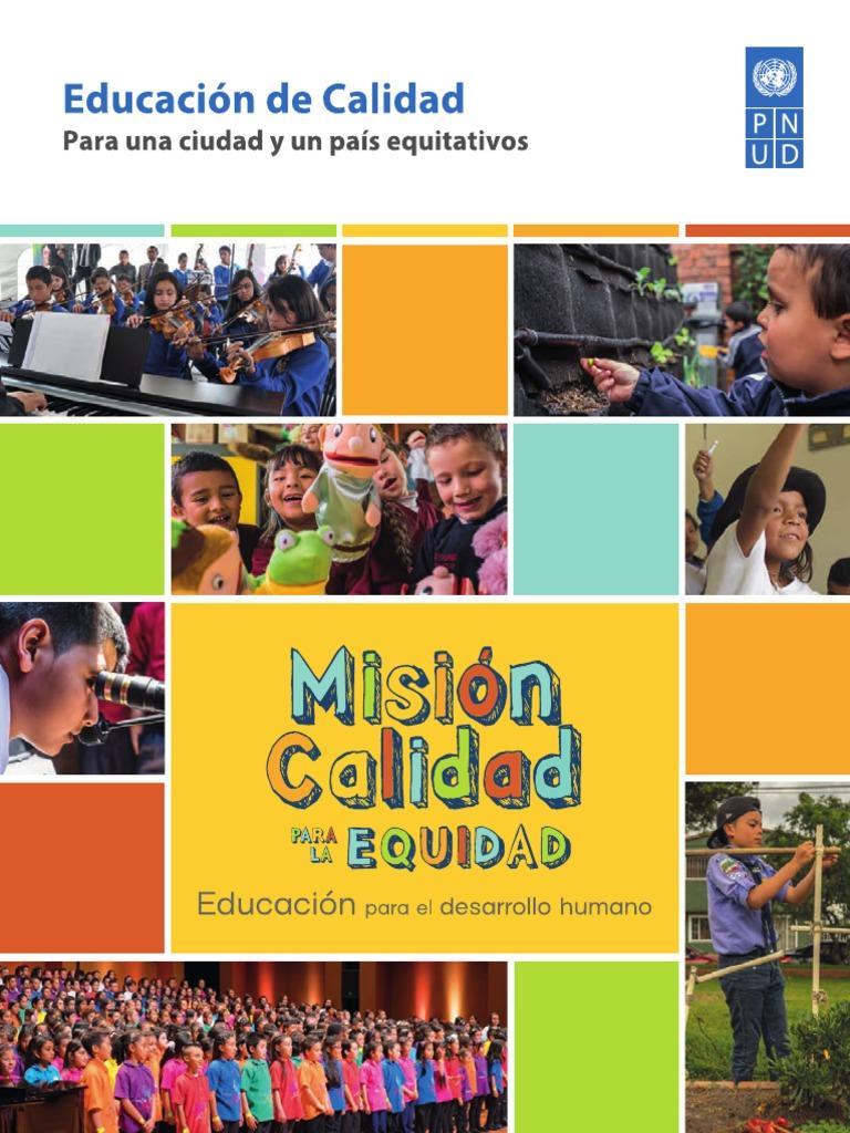 Mision Calidad. Educación de Calidad. Para Una Ciudad y Un País ...