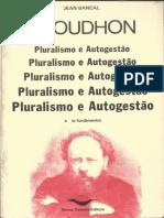 Jean Bancal - Pierre Joseph Proudhon_ Pluralismo e Autogestão.pdf