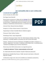 ConJur - Conferência Traz Conceito de E-car e Discute E-sociedade
