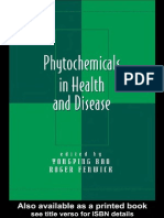 Yongping Bao, Roger Fenwick - Phytochemicals in Health and Disease, 2004