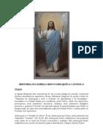 História Da Igreja Greco-Melquita