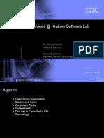 IBM Software Serv i Ces @ Krakow Software Lab